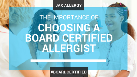 choose a board certified allergist